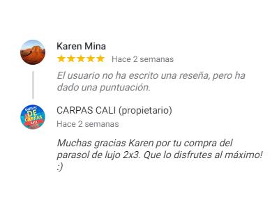 Comentario sobre Carpas Cali de Karen Mina de Parasol Comprado en Cali